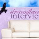Dreamfleur Interviews & Inspiration