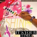 It's Your Time To Flourish and Shine