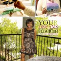 Your Dreams Were Made to Flourish: Live Out Your Beautiful Purpose