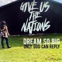 Dream So Big...